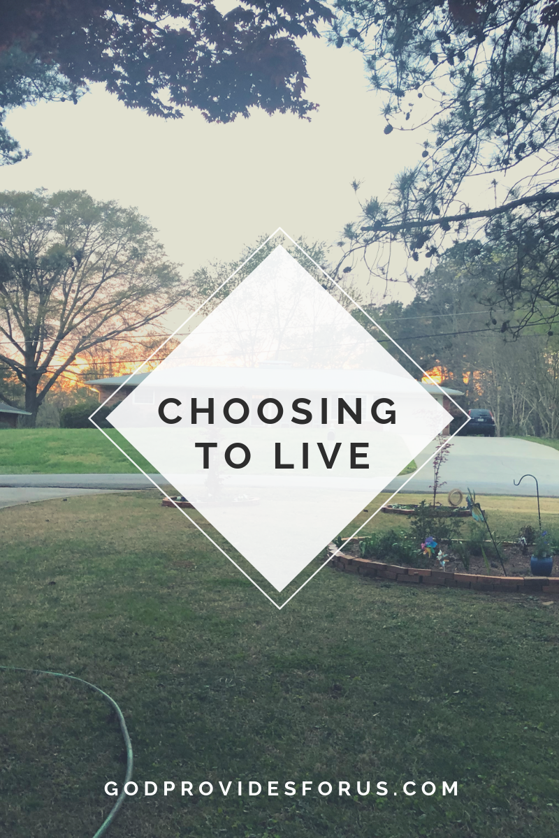 CHOOSING to Live – Finding Your Way through the Storm